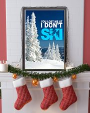 YOU LOST ME AT I DON'T SKI 11x17 Poster lifestyle-holiday-poster-4