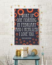 February- I WOKE UP ONE MORNING 16x24 Poster lifestyle-holiday-poster-3