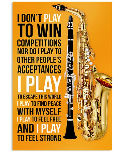 5 SAXOPHONE AND CLARINET - I DON'T PLAY TO WIN