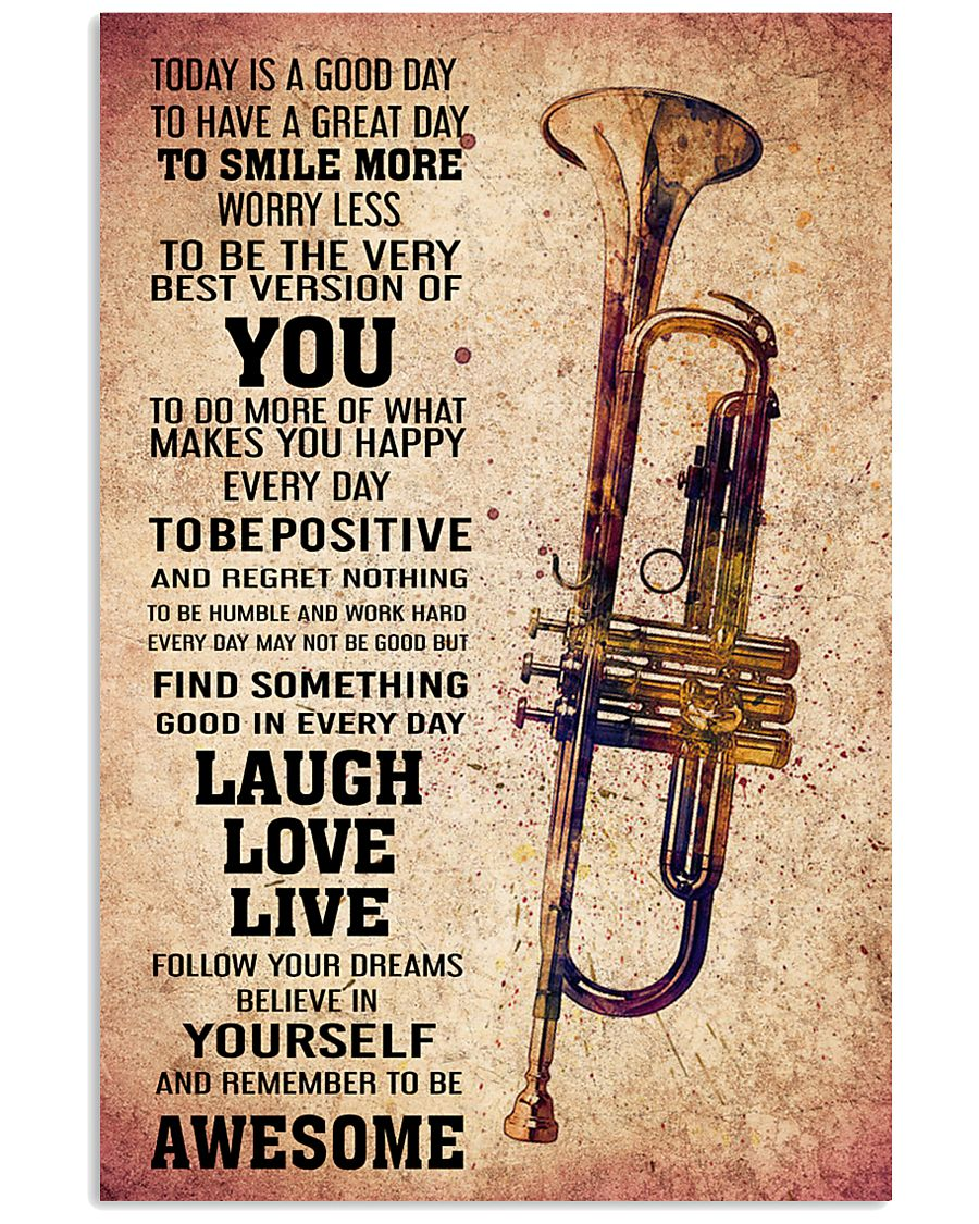 TRUMPET - TODAY IS A GOOD DAY POSTER 11x17 Poster