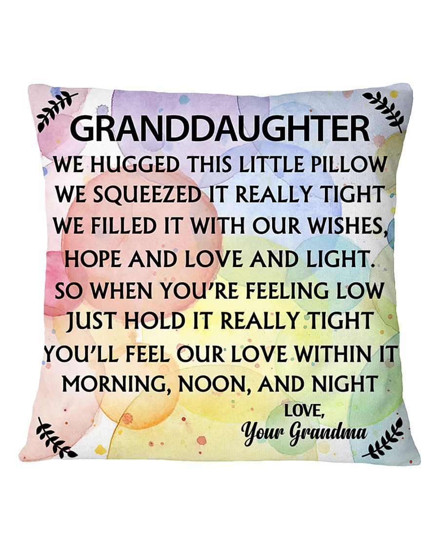GRANDDAUGHTER WE HUGGED THIS LITTLE PILLOW Square Pillowcase