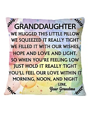 GRANDDAUGHTER WE HUGGED THIS LITTLE PILLOW Square Pillowcase front