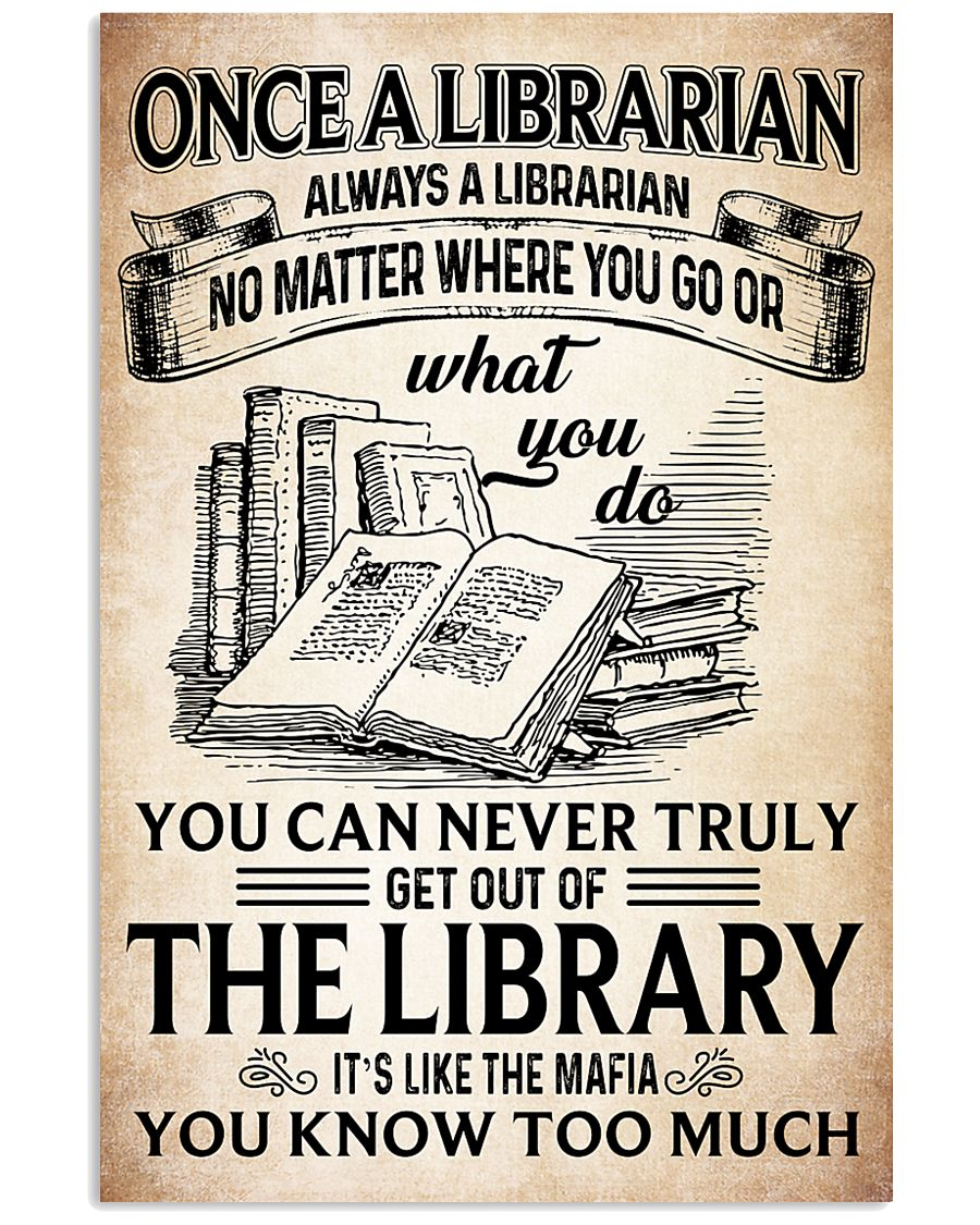 Once a Librarian Poster 11x17 Poster