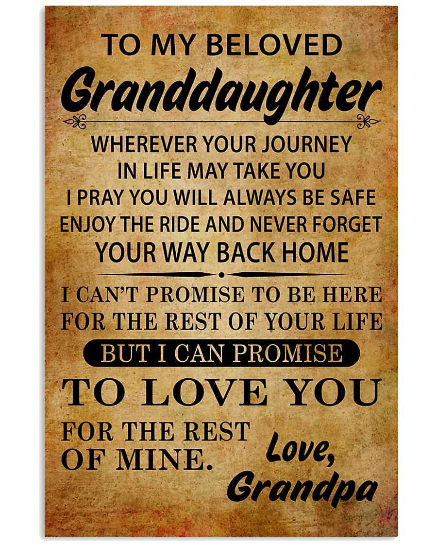TO MY BELOVED GRANDDAUGHTER GRANDPA 16x24 Poster