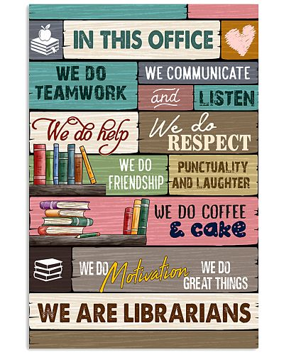 IN THIS OFFICE - WE ARE LIBRARIANS