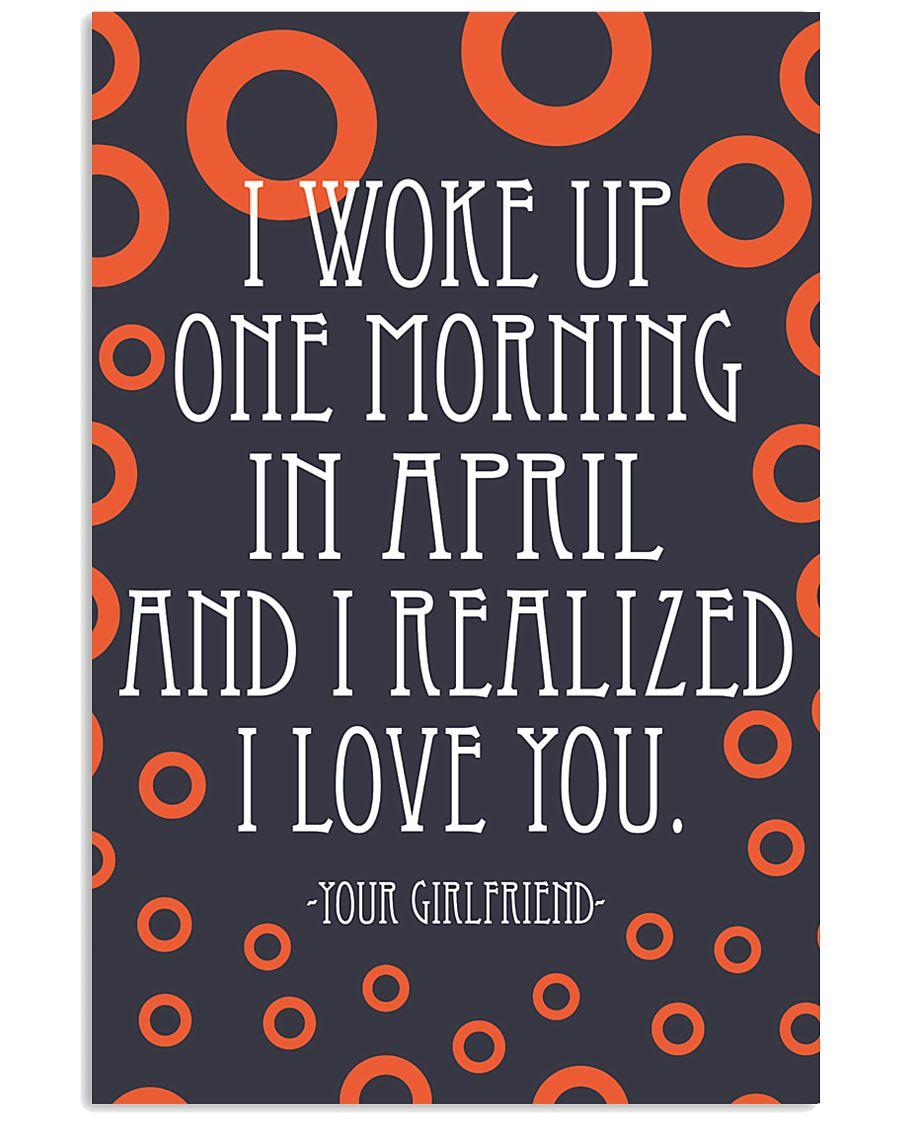 April- I WOKE UP ONE MORNING 16x24 Poster