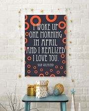 April- I WOKE UP ONE MORNING 16x24 Poster lifestyle-holiday-poster-3