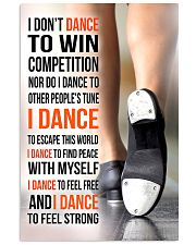 I DON'T DANCE TO WIN COMPETITION - TAP DANCE 11x17 Poster front