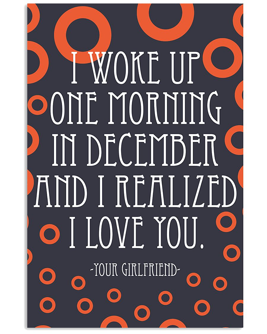 December- I WOKE UP ONE MORNING 16x24 Poster