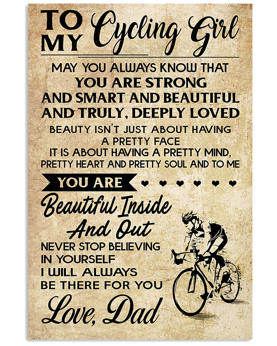 TO MY cycling GIRL- DAD 16x24 Poster