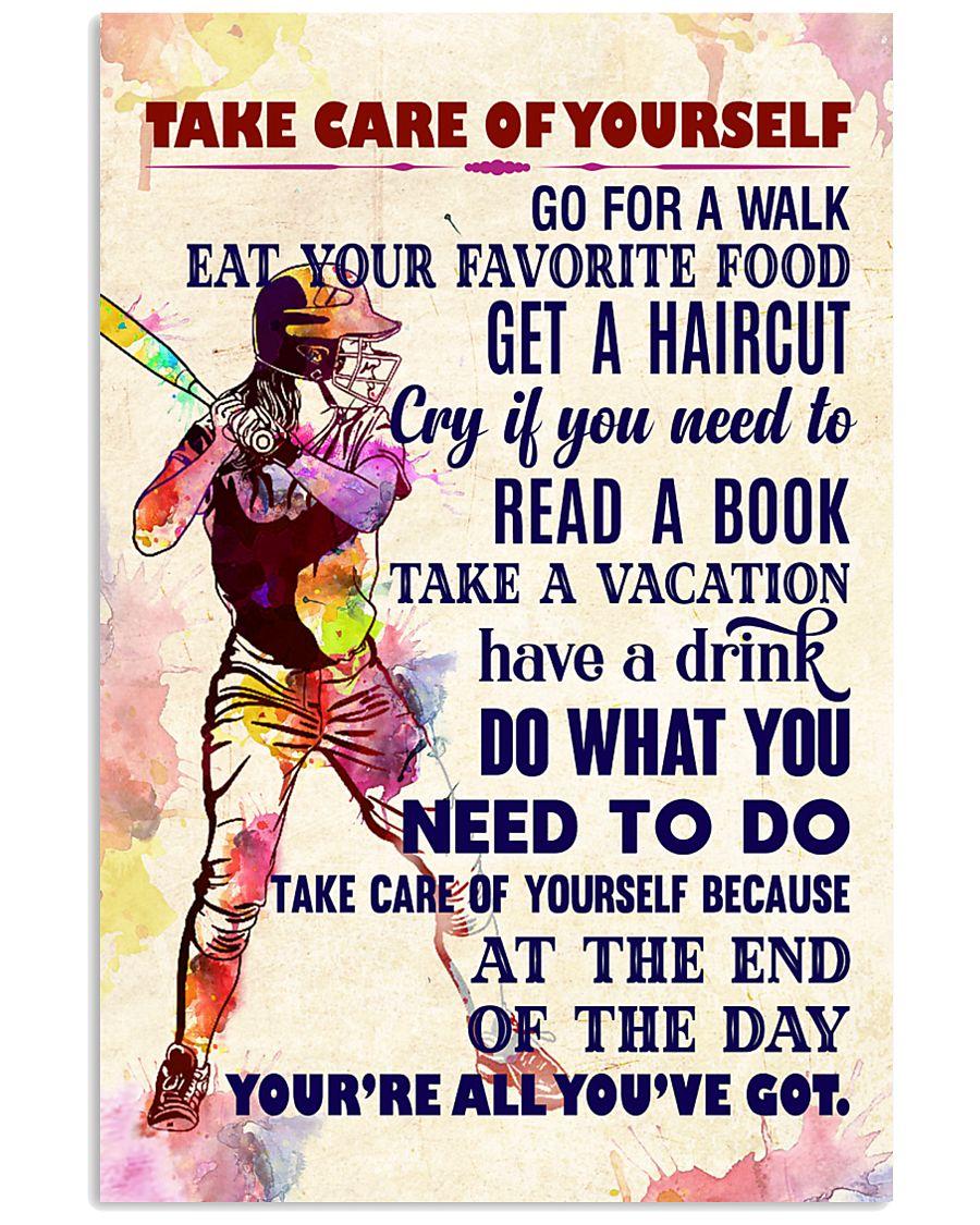 Take care of yourself - SOFTBALL 11x17 Poster