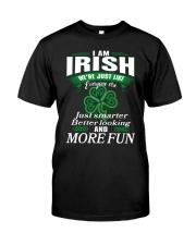 i am irish Classic T-Shirt front