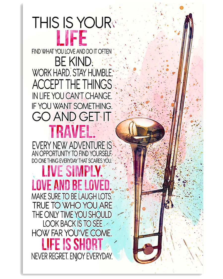 trombone this is your life poster- LQT 16x24 Poster