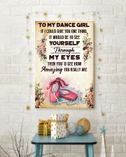 1- TO MY DANCE GIRL - YOU REALLY ARE 16x24 Poster lifestyle-holiday-poster-3
