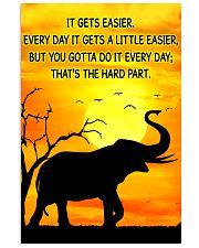 Elephant It Gets Easier Poster 11x17 Poster front