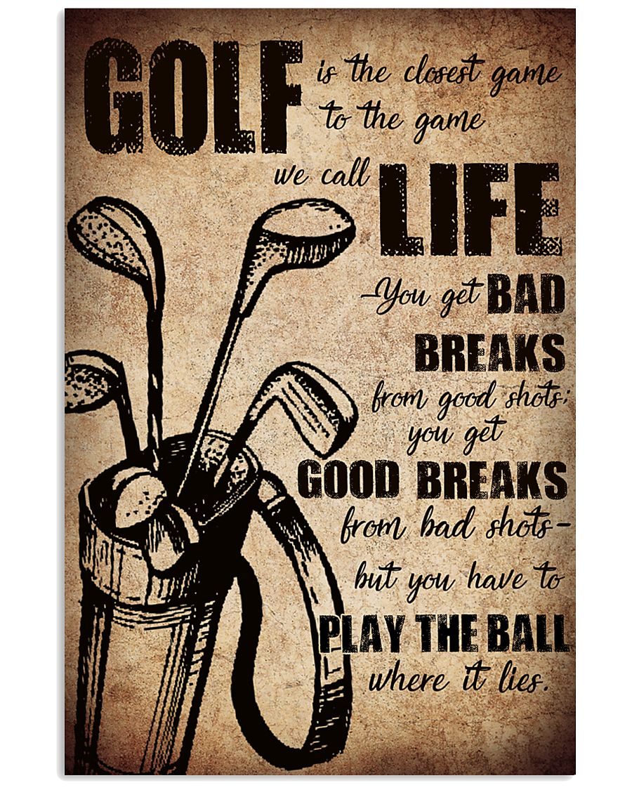 GOLF IS THE CLOSEST GAME TO THE GAME 11x17 Poster