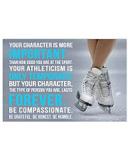 YOU CHARACTER IS MORE IMPORTANT FIGURE SKATING 17x11 Poster front