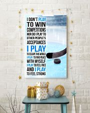 I DON'T PLAY TO WIN COMPETITIONS - ICE HOCKEY 11x17 Poster lifestyle-holiday-poster-3