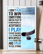 I DON'T PLAY TO WIN COMPETITIONS - ICE HOCKEY 11x17 Poster lifestyle-poster-4