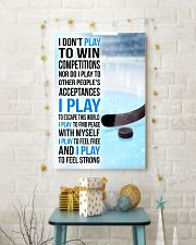 I DON'T PLAY TO WIN COMPETITIONS - ICE HOCKEY 24x36 Poster lifestyle-holiday-poster-3