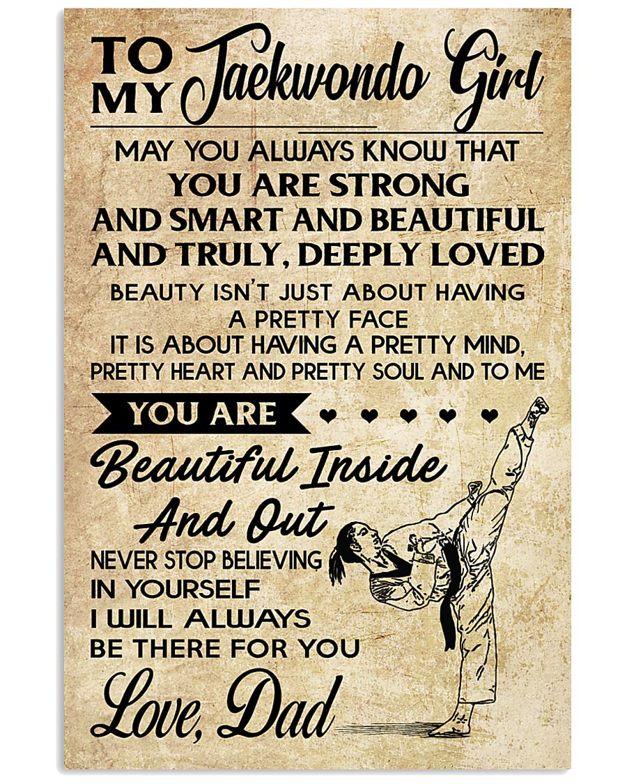 TO MY TAEKWONDO GIRL - DAD 16x24 Poster