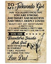 TO MY TAEKWONDO GIRL - DAD 16x24 Poster front