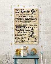 TO MY Karate Girl dad 16x24 Poster lifestyle-holiday-poster-3
