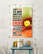 I DON'T PLAY TO WIN COMPETITIONS - SOFTBALL 11x17 Poster lifestyle-holiday-poster-3
