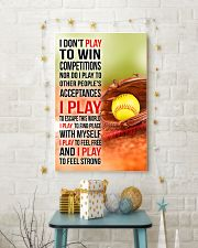 I DON'T PLAY TO WIN COMPETITIONS - SOFTBALL 24x36 Poster lifestyle-holiday-poster-3