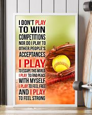 I DON'T PLAY TO WIN COMPETITIONS - SOFTBALL 24x36 Poster lifestyle-poster-4
