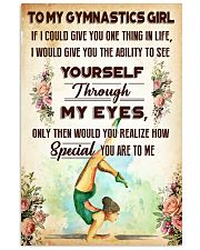 TO MY GYMNASTICS GIRL - YOU ARE TO ME 11x17 Poster front
