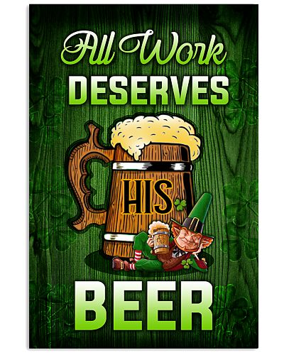Irish All work deserves his beer Poster