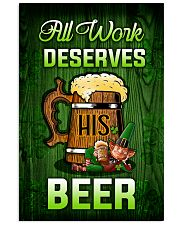 Irish All work deserves his beer Poster 11x17 Poster front