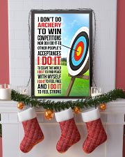 I DON'T DO ARCHERY TO WIN COMPETITIONS 11x17 Poster lifestyle-holiday-poster-4
