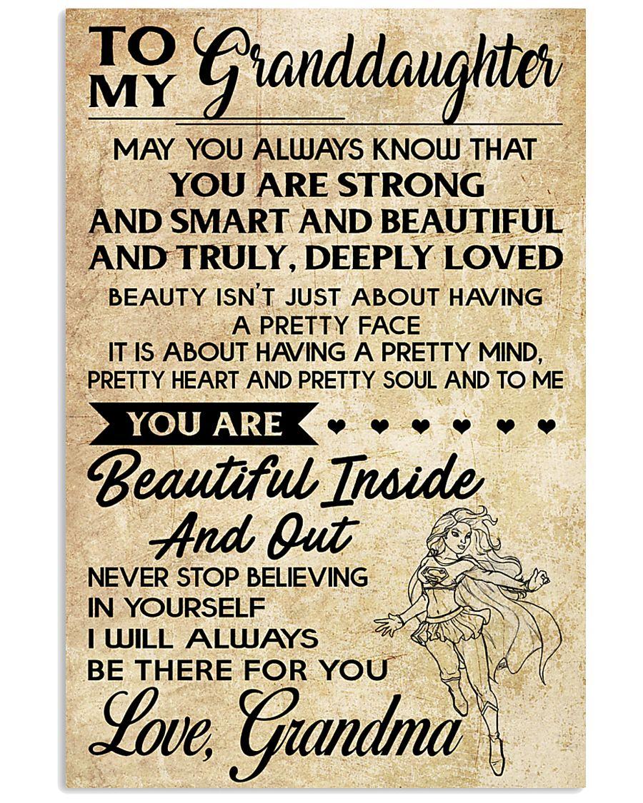 TO MY granddaughter- grandma 16x24 Poster