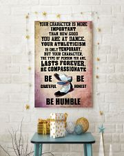YOUR CHARACTER IS MORE tap DANCE 16x24 Poster lifestyle-holiday-poster-3