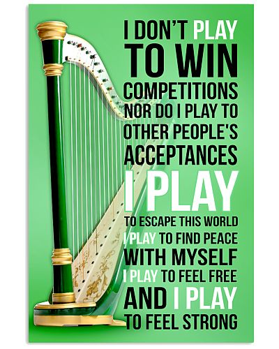 IRISH HARP - I DON'T PLAY TO WIN COMPETITIONS