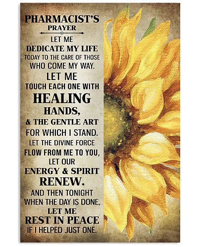 Pharmacist's prayer let me Dedicate my life Poster