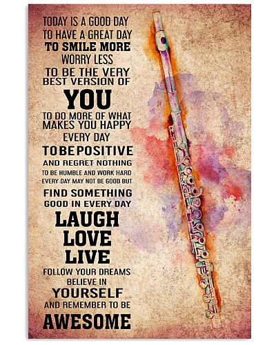 FLUTE - TODAY IS A GOOD DAY POSTER