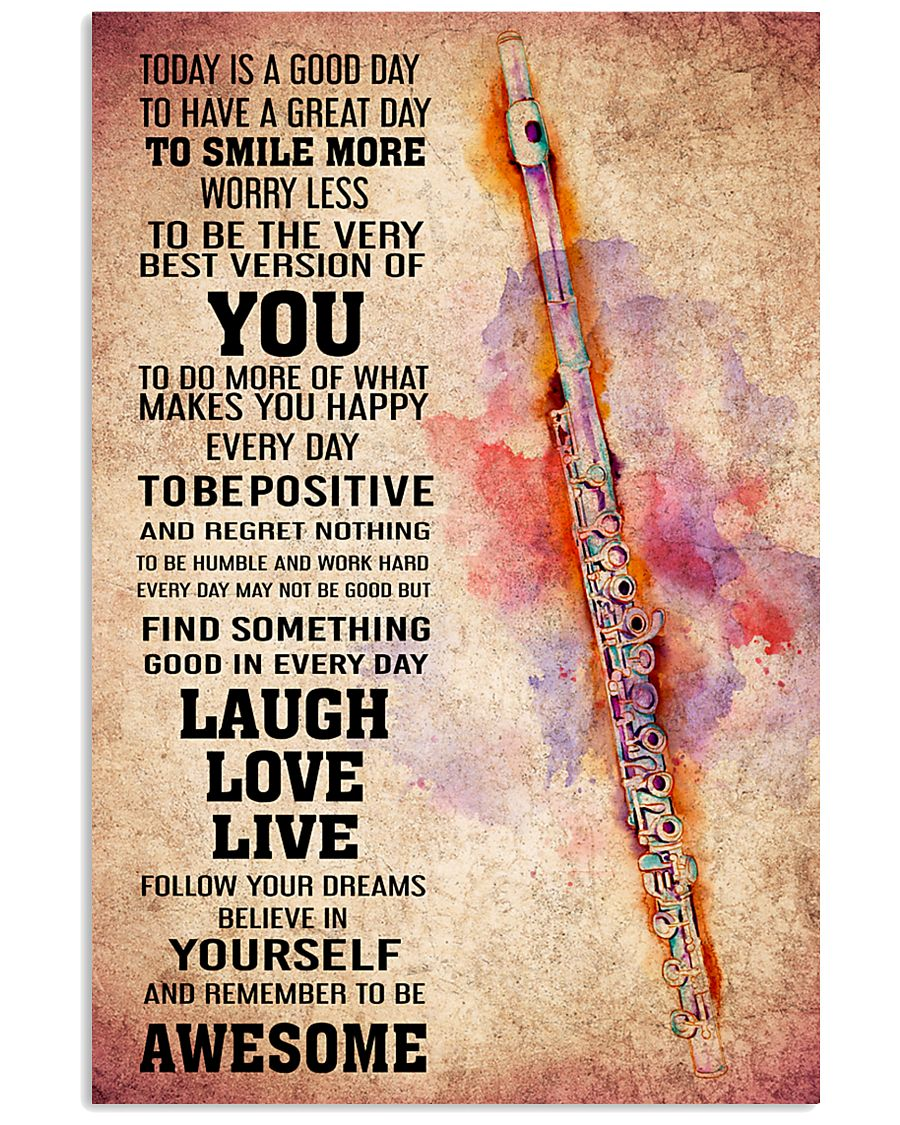 FLUTE - TODAY IS A GOOD DAY POSTER 11x17 Poster