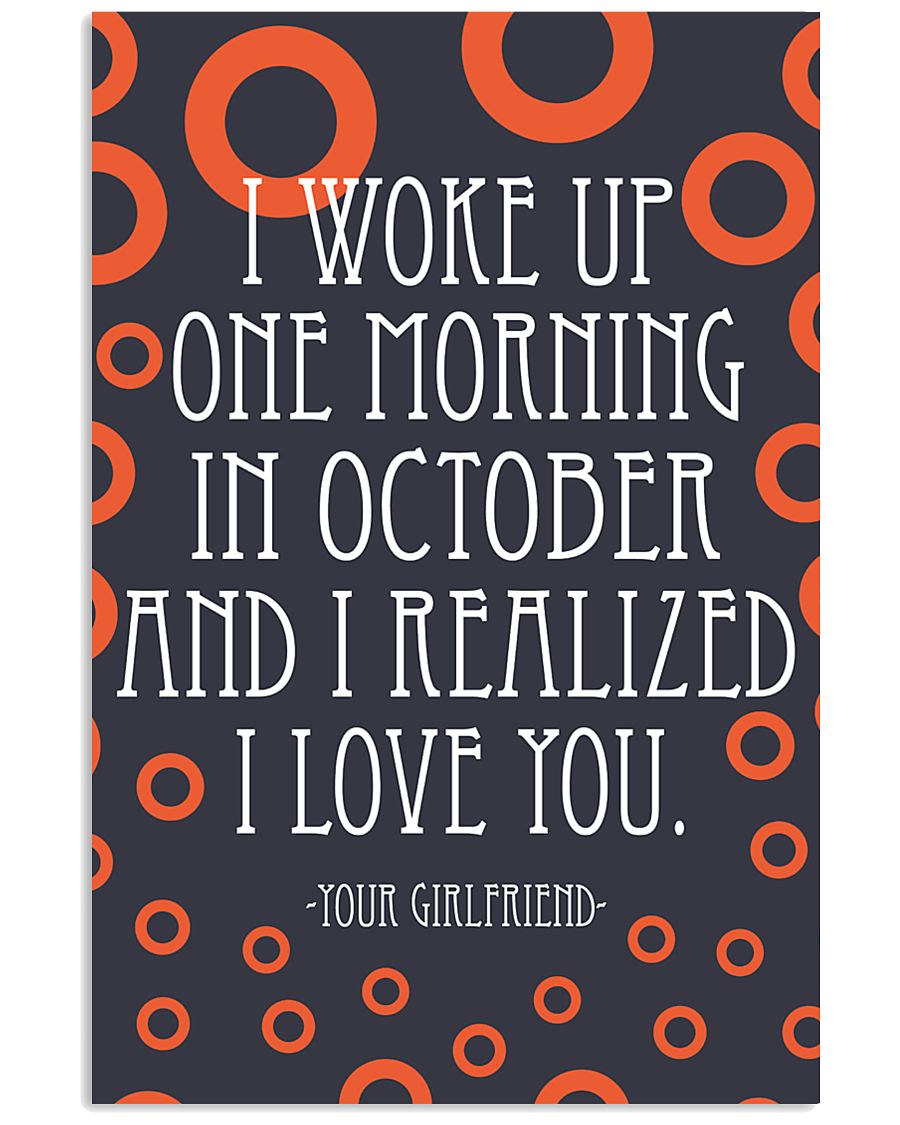 October- I WOKE UP ONE MORNING 16x24 Poster