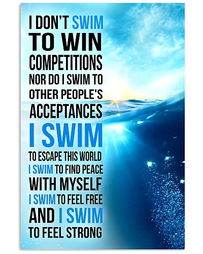 1- I DON'T SWIM TO WIN COMPETITIONS - KD