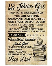 TO MY TEACHER GIRL DAD 16x24 Poster front