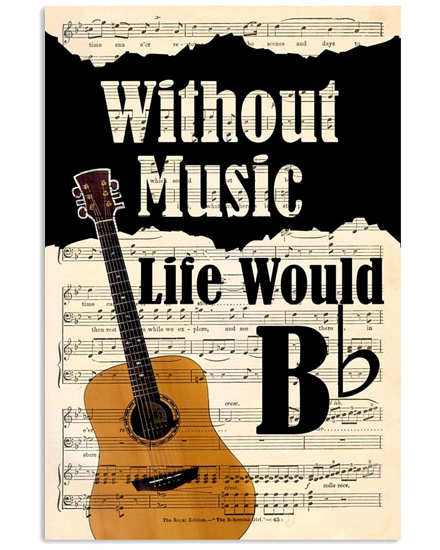WITHOUT MUSIC LIFE WOULD - GUITAR POSTER 11x17 Poster