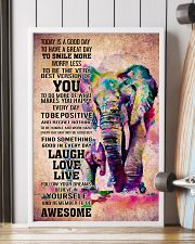 ELEPHANT- TODAY IS A GOOD DAY POSTER 16x24 Poster lifestyle-poster-4