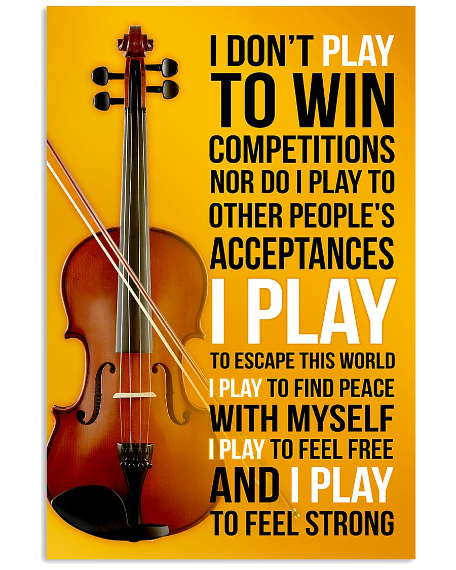 FIDDLE  - I DON'T PLAY TO WIN COMPETITIONS 11x17 Poster