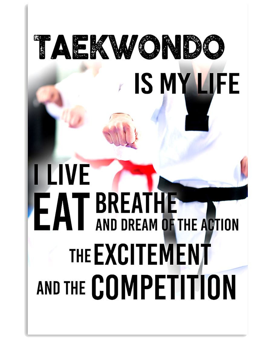 TAEKWONDO IS MY LIFE POSTER 11x17 Poster