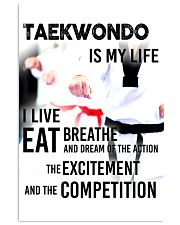 TAEKWONDO IS MY LIFE POSTER 11x17 Poster front