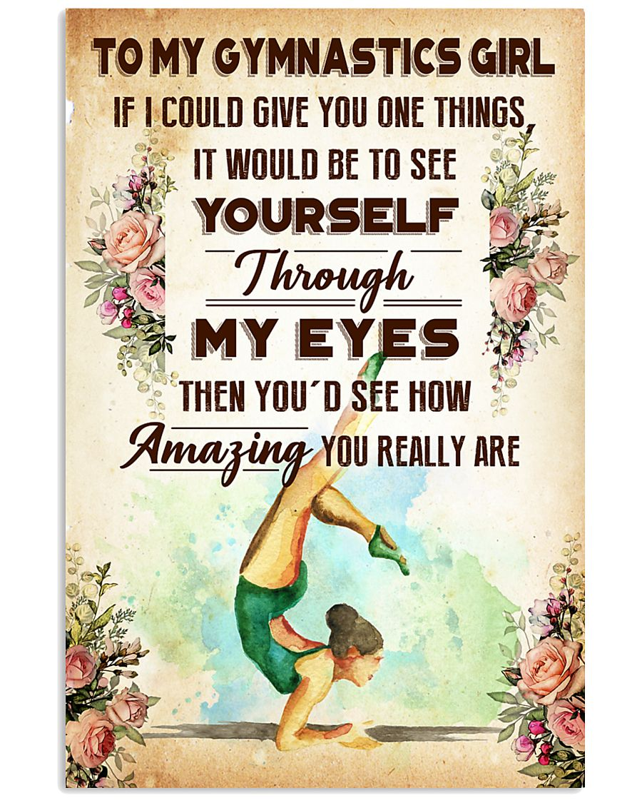 TO MY GYMNASTICS GIRL - YOU REALLY ARE 11x17 Poster