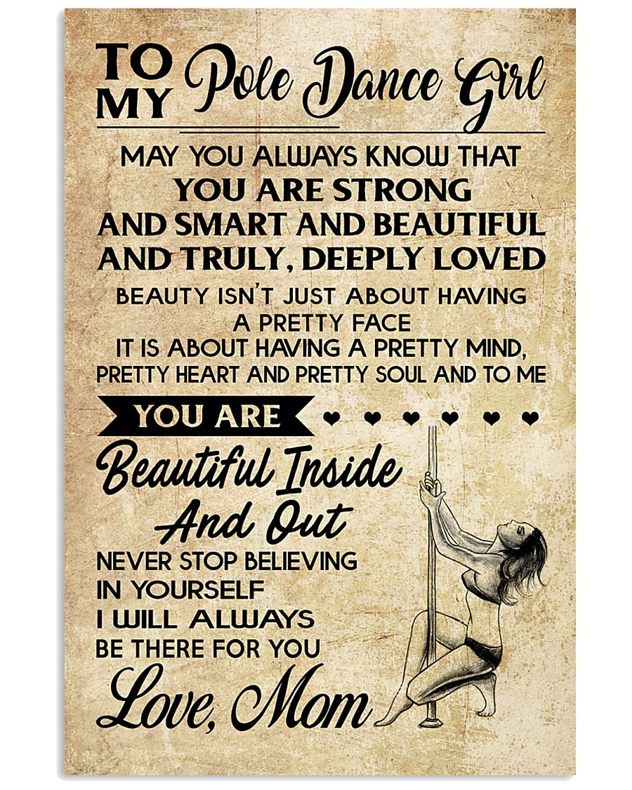 TO MY POLE DANCE GIRL- MOM 16x24 Poster
